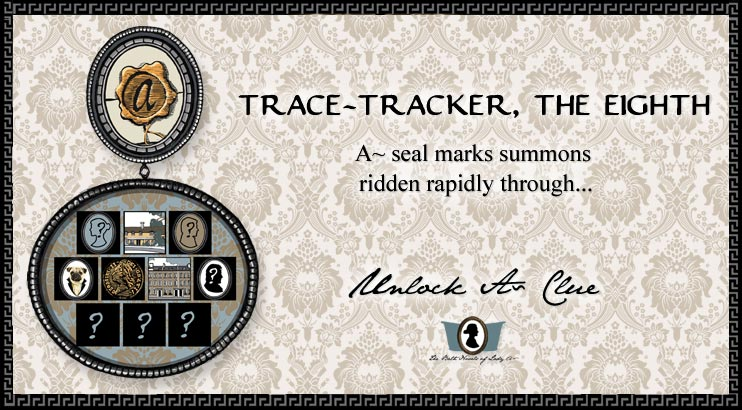 Unlock A~ Clue: Trace Tracker, The Eighth